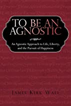 To Be an Agnostic: An Agnostic Approach to…