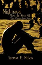 Nightmare Along the River Nile: A Story of…
