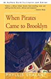 Shalant, Phyllis: When Pirates Came to Brooklyn