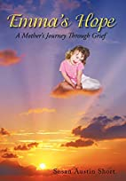 Emma's Hope: A Mother's Journey…