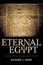 Eternal Egypt: Ancient Rituals for the…