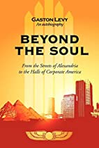 Beyond The Soul: From the Streets of…