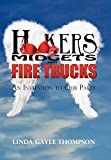 Thompson, Linda: Hookers, Midgets, and Fire Trucks: An Invitation to Our Party