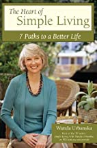 The Heart of Simple Living: 7 Paths to a…