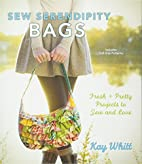 Sew Serendipity Bags: Fresh and Pretty…