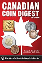 Canadian coin digest by George S. Čuhaj