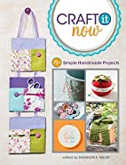 Craft It Now: 75 Simple Handmade Projects by…