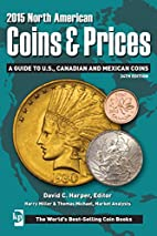2015 North American Coins & Prices: A Guide…