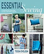 Essential Sewing: A Manual for Learning to…