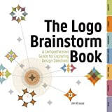 Krause, Jim: The Logo Brainstorm Book: A Comprehensive Guide for Exploring Design Directions