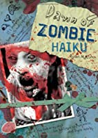 Dawn of Zombie Haiku by Ryan Mecum