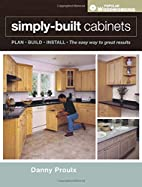 Simply Built Cabinets (Popular Woodworking)…