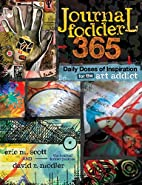 Journal Fodder 365: Daily Doses of…