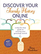 Discover Your Family History Online: A…