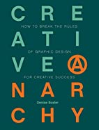 Creative Anarchy: How to Break the Rules of…