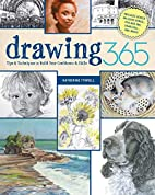 Drawing 365: Tips and Techniques to Build…
