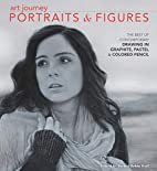 Art Journey Portraits and Figures: The Best…