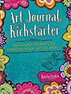 Art Journal Kickstarter: Pages and Prompts…