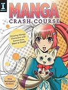 Manga Crash Course: Drawing Manga Characters…