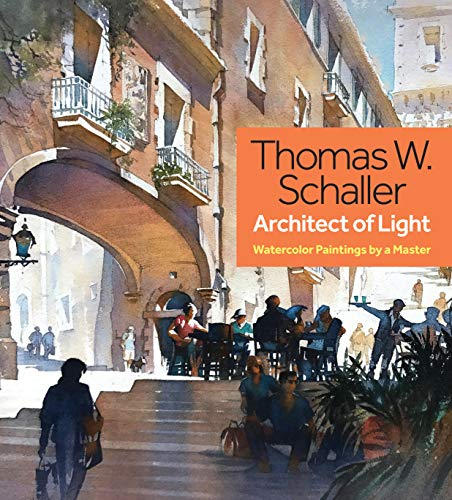 thomas-w-schaller-architect-of-light-watercolor-paintings-by-a-master