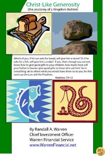 TChrist-Like Generosity: Anatomy Of A Kingdom Builder