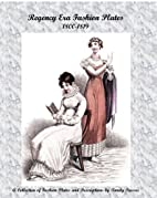 Regency Era Fashion Plates, 1800-1819 by…