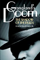 Gangland's Doom: The Shadow of the Pulps by…