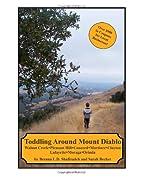 Toddling Around Mount Diablo by Sarah Becker