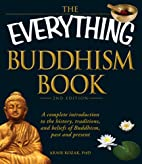 The Everything Buddhism Book: A complete…