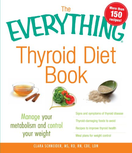 the-everything-thyroid-diet-book-manage-your-metabolism-and-control-your-weight