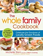 The Whole Family Cookbook: Celebrate the…