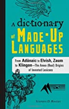 The Dictionary of Made-Up Languages: From…