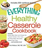 The Everything Healthy Casserole Cookbook by…