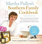 Martha Pullen's Southern family cookbook :…