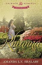 Rhianna by Amanda L. V. Shalaby