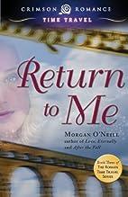 Return to Me: Book Three of the Roman Time…
