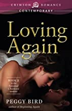 Loving Again: Book 2 in the Second Chance…