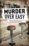 Cook, Marshall: Murder Over Easy
