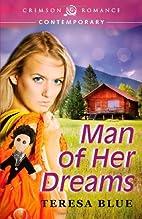 Man of Her Dreams by Teresa Blue