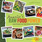 Annelie's Raw Food Power: Supercharged…
