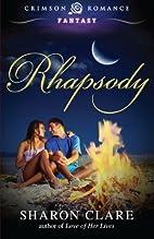 Rhapsody by Sharon Clare
