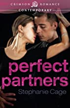 Perfect Partners by Stephanie Cage