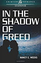 In the Shadow of Greed (Crimson Romance) by…
