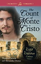 The Count Of Monte Cristo: The Wild And…