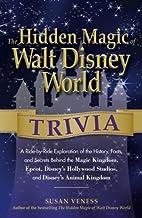The Hidden Magic of Walt Disney World…