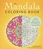 The Mandala Coloring Book: Inspire…