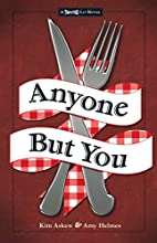 Anyone But You: The Third in the Twisted Lit…