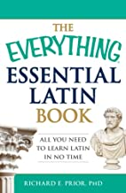 The Everything Essential Latin Book: All You…