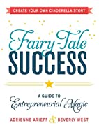 Fairy-Tale Success: A Guide to…