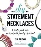 DIY Statement Necklaces: Create Your Own…